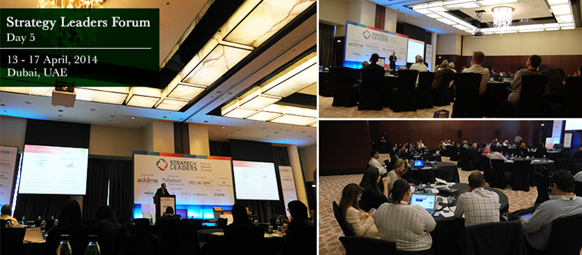 Strategy Leaders Forum, Dubai, Day 5