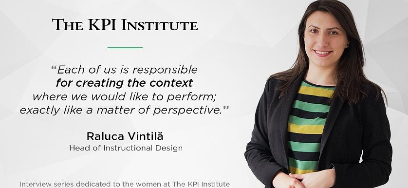 Women of The KPI Institute: Raluca Vintilă, Head of Instructional Design
